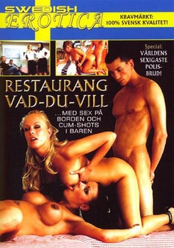 Resturang Vad-Du-Vill (2005)