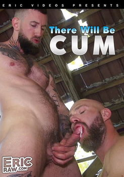 There Will Be Cum