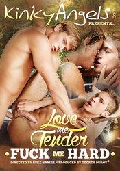 Love me Tender – Fuck me Hard 1