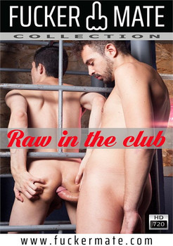 Raw in the Club