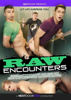 Raw Encounters (Next Door)