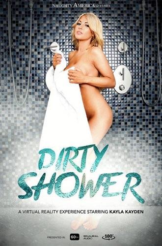 Kayla Kayden - Dirty Shower 2018 [VR]