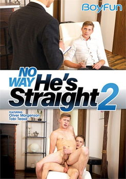 No way he's Straight 2