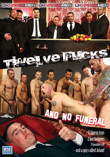 [Gay] Twelve Fucks And No Funeral