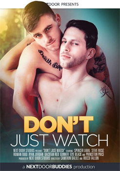 Don't just Watch