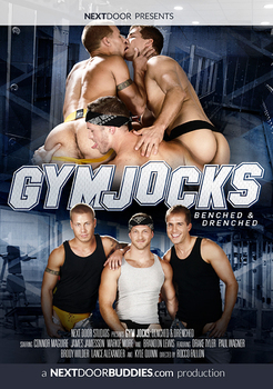 Gym Jocks – Benched And Drenched