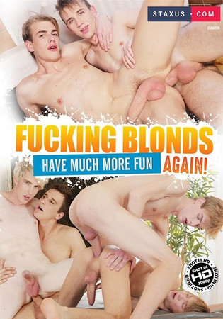 Fucking Blonds Have Much More Fun Again