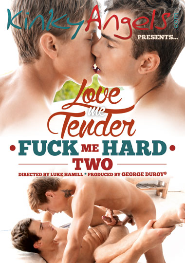 [Gay] Love me Tender – Fuck me Hard 2