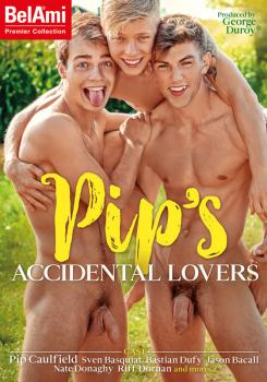 Pip's Accidental Lovers