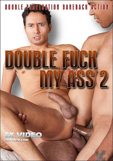 [Gay] Double Fuck my Ass 2