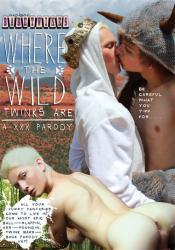 Where The Wild Twinks Are – A XXX Parody