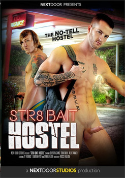 Str8 Bait Hostel